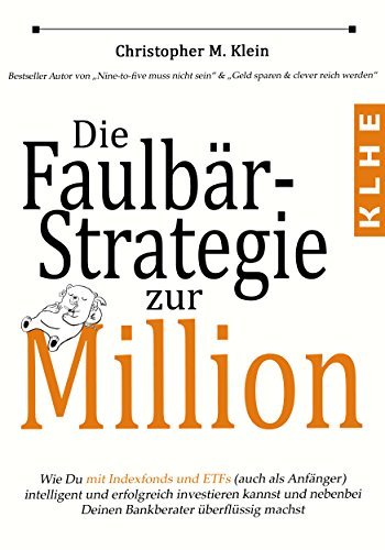 Die Faulbär-Strategie zur Million