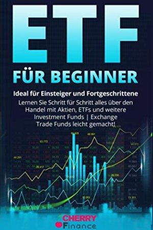 ETF für Beginner: Ideal für Einsteiger und Fortgeschrittene.