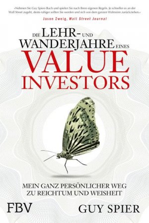 Die Lehr- und Wanderjahre eines Value-Investor